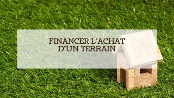 Financement achat terrain et constrcution