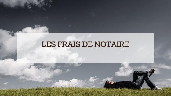 Achat d'un terrain : les frais de notaire
